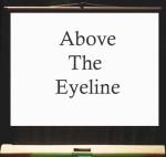 Above Eyeline